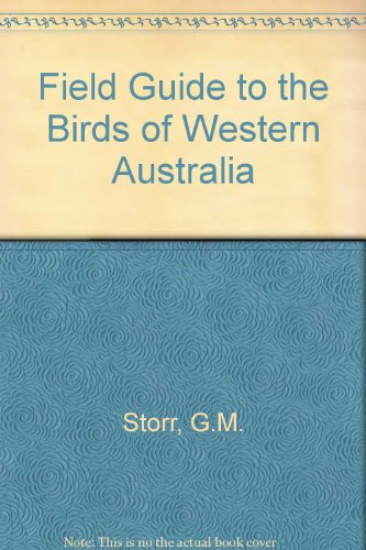 9780724479733: Field Guide to the Birds of Western Australia
