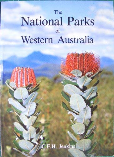9780724481767: The national parks of Western Australia