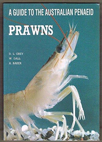 9780724506194: A Guide to the Australian Penaeid Prawns