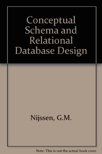 9780724801510: Conceptual Schema and Relational Database Design