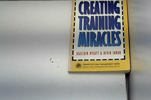 9780724802111: Creating Training Miracles