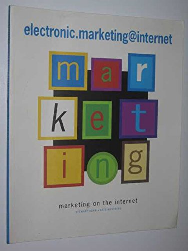 9780724804016: Electronic Marketing and the Internet
