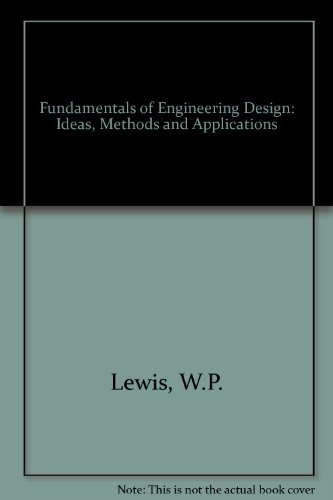 9780724804764: Fundamentals of Engineering Design: Ideas, Methods and Applications