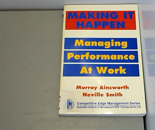 9780724807895: Making it Happen: Managing for Performance