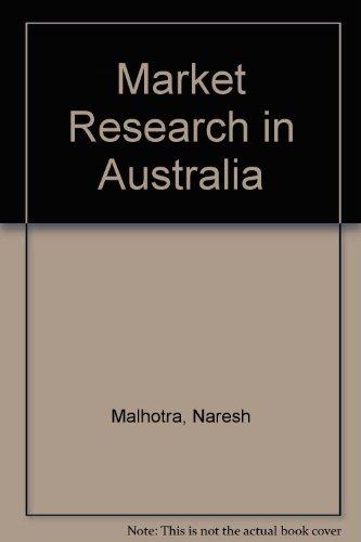 Market Research in Australia: Malhotra, Naresh &