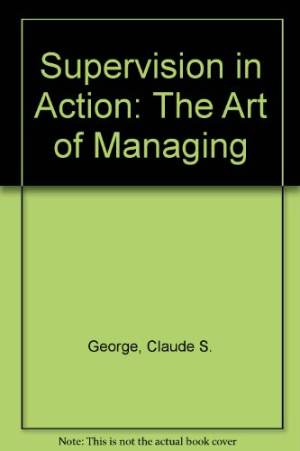 9780724810840: Supervision in Action: The Art of Managing