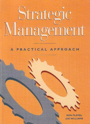 9780724811045: Strategic Management: A Practical Approach