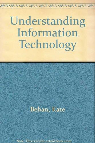 9780724812356: Understanding Information Technology
