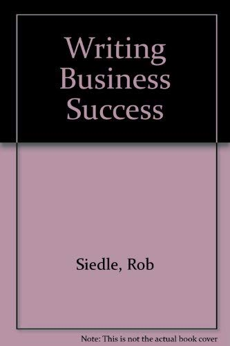 9780724812639: Writing for Business Success