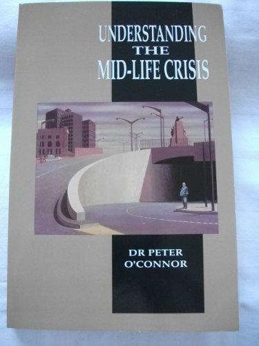9780725103743: Understanding the mid-life crisis