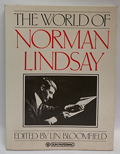9780725104108: The World of Norman Lindsay