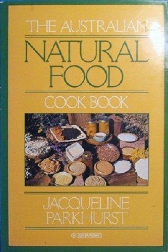 9780725104344: Australian Natural Food Cook Book
