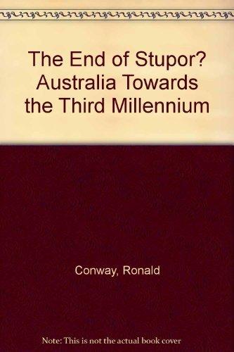 9780725104481: The end of stupor? Australia towards the third millennium