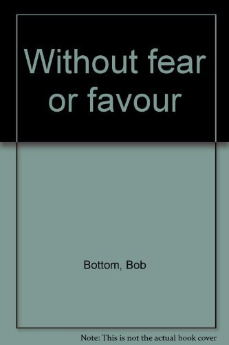9780725104535: Without fear or favour