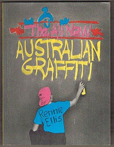 9780725104849: The All New Australian Graffiti
