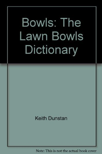 9780725105228: Bowls: The Lawn Bowls Dictionary