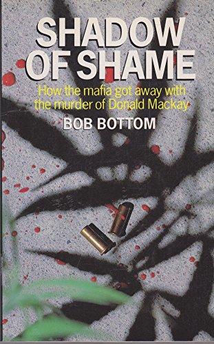 Shadow of Shame (9780725105587) by Bob Bottom