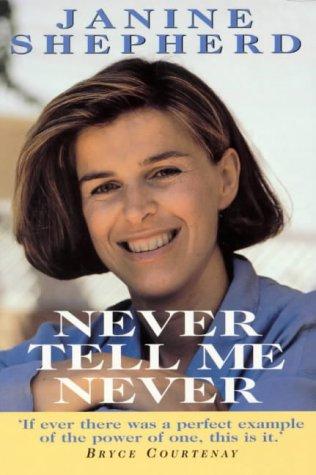 9780725107475: Never Tell Me Never