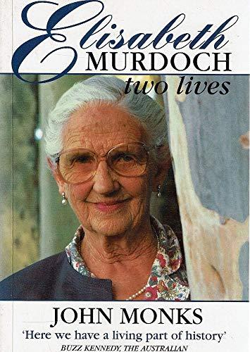 9780725107499: Elisabeth Murdoch: Two lives