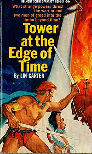 Tower at the Edge of Time: Lin Carter