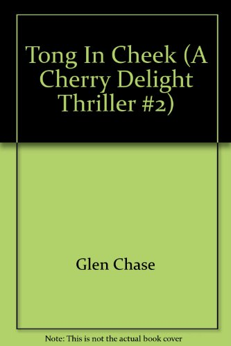 9780725203009: Tong In Cheek (A Cherry Delight Thriller #2)