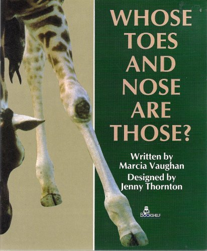 9780725308247: Whose Toes and Nose Are Those? (Bookshelf, Stage 2)