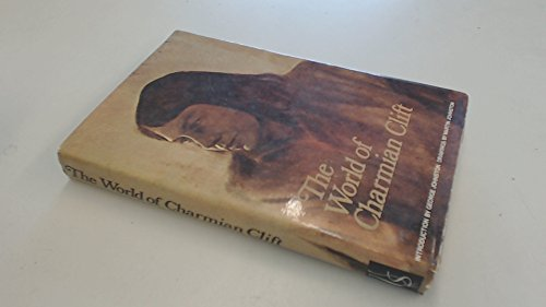 9780725400583: The World of Charmain Clift