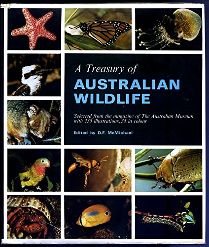 A Treasury Of Australian Wildlife - Selected Studies From Australian Natural History: Mcmichael, D....