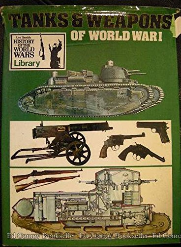 9780725401771: Tanks & Weapons Of World War I