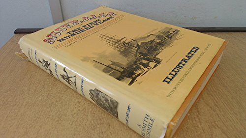 9780725402204: Australia: The First Hundred Years. Being A Facsimile of Volumes I & II of The Picturesque Atlas of Australasia - 1888