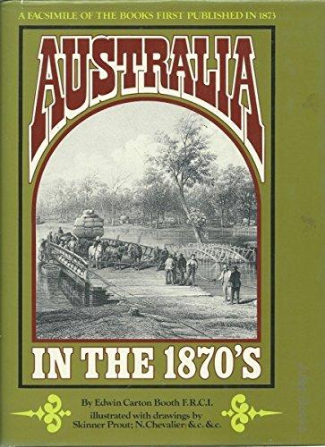 australia in the 1870's: booth,edwin carton