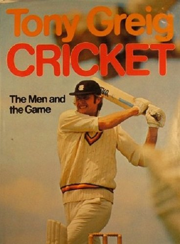 9780725402914: Cricket: The men and the game