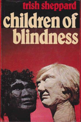 9780725403041: Children of blindness