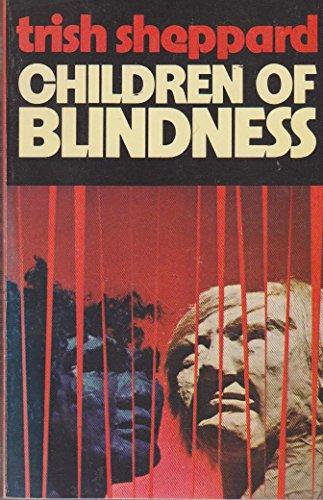9780725403058: Children Of Blindness