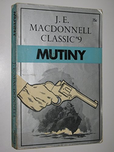 Mutiny: MacDonnell J E