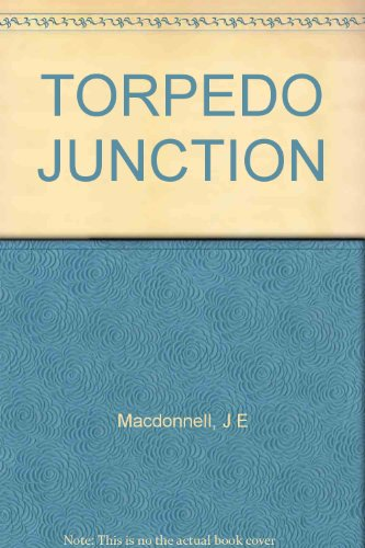 9780725501365: Torpedo Junction