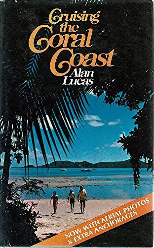 9780725503437: Cruising the Coral coast
