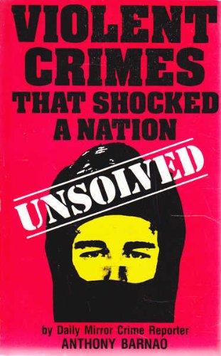 9780725518400: Violent crimes that shocked a nation; unsolved