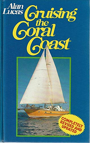 9780725521011: Cruising the Coral Coast