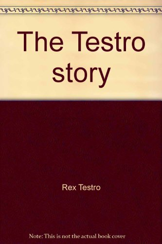 The Testro Story