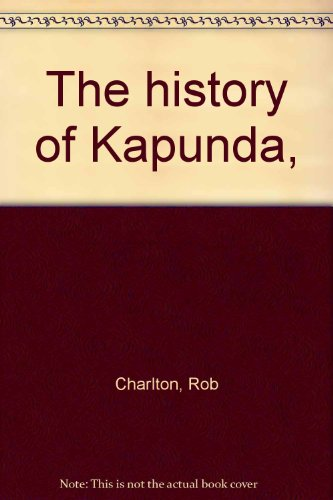 9780725600396: The history of Kapunda,