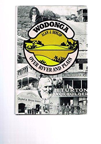 9780725601485: Wodonga: Over River and Plain