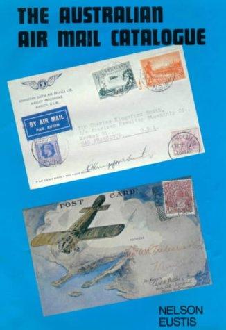 9780725601713: The Australian air mail catalogue