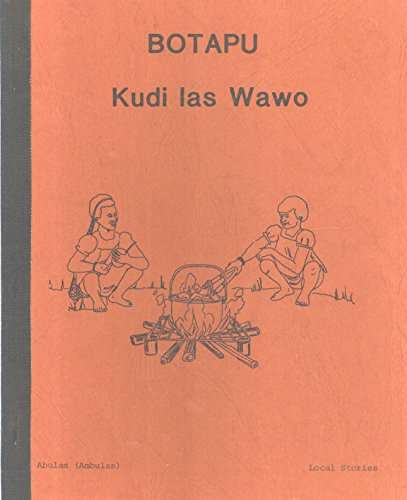 9780726308789: Botapu Kudi Las Wao: Stories of Local Activities and Customs (Abulas (Ambulas) Local Stories)