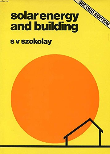 9780726710087: Solar Energy and Building