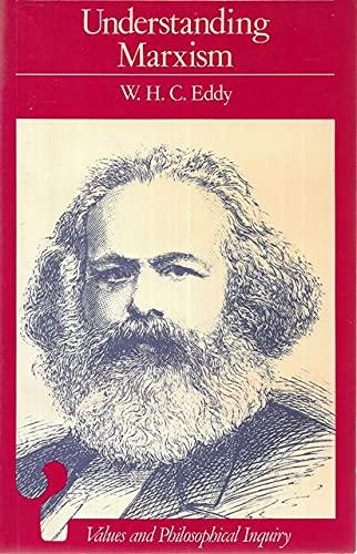 Understanding Marxism: An Approach through Dialogue: Eddy. W. H. C.