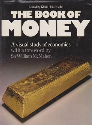 9780726904585: The Book of Money: a Visual Study of Economics