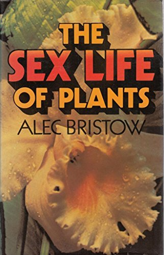 9780726904592: The Sex Life Of Plants