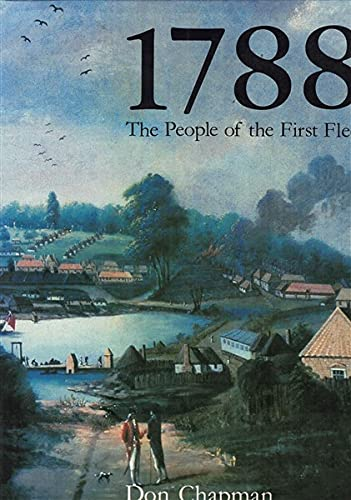 9780726914171: 1788, the people of the First Fleet