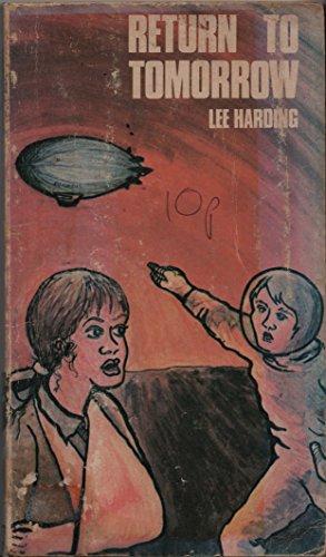 Return to Tomorrow (Encounter Books.): Harding, Lee